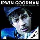 Vain elämää - Kootut levytykset Vol. 2/Irwin Goodman