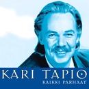 (MM) Kaikki parhaat/Kari Tapio