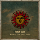 Acoustic from Sunset Sound/Joshua Radin