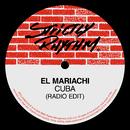 Cuba (Radio Edit)/El Mariachi