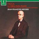Falla: Piano Works/Jean-François Heisser