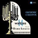 Chopin: 14 Waltzes & Barcarolle, Op. 60/Dinu Lipatti