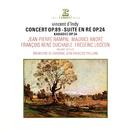 D'Indy: Concert, Op. 89, Suite dans le style ancien, Op. 24 & Karadec, Op. 34/Jean-François Paillard