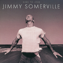 Dare To Love (Deluxe Edition)/Jimmy Somerville
