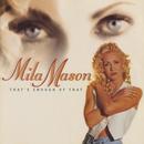 That's Enough Of That/Mila Mason