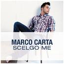 Scelgo Me/Marco Carta