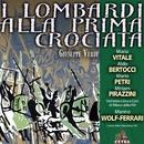 Cetra Verdi Collection: I Lombardi alla Prima Crociata/Manno Wolf-Ferrari