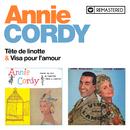 Tête de linotte / Visa pour l'amour (Remasterisé en 2020)/Annie Cordy