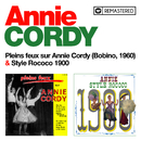 Pleins feux sur Annie Cordy / Style Rococo 1900 (Remasterisé en 2020)/Annie Cordy