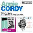 Viens à Nogent / La ballade de Davy Crockett (Remasterisé en 2020)/Annie Cordy