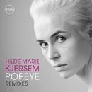 Popeye - Remixes/Hilde Marie Kjersem