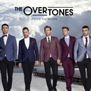 Loving the Sound/The Overtones