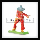 The Adults + Live with The CSO/The Adults