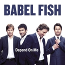 Depend on me/Babel Fish