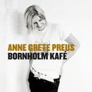 Bornholm Kafé/Anne Grete Preus