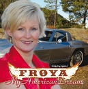 My American Dream/Frøya
