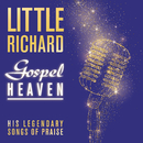 Gospel Heaven: His Legendary Songs of Praise/Little Richard