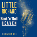 Rock 'n' Roll Heaven: His Classic Hits/Little Richard