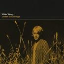 Under Six Strings EP/Vidar Vang