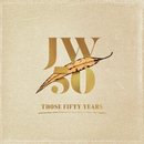 Those Fifty Years/John Williamson