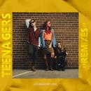Teenagers (Remixes)/Courage My Love