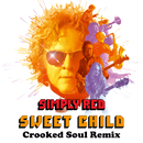 Sweet Child (Crooked Soul Remix)/Simply Red