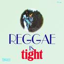 Reggae Is Tight/Lloyd Charmers