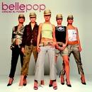 Chicas al Poder (Ed. Especial)/Bellepop