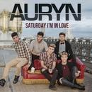 Saturday I'm in love/Auryn