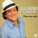 Cómo me sube/Alejandro Conde