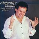 20 Grandes exitos/Alejandro Conde