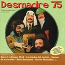 Todas sus grabaciones (1975-1977)/Desmadre 75
