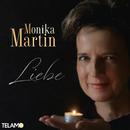 Liebe/Monika Martin