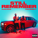 Still Remember (feat. Pooh Shiesty)/Gucci Mane