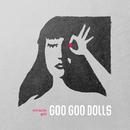 Just a Man/The Goo Goo Dolls