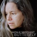 Butterfly/Natalie Merchant
