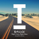 Right Here Right Now (CamelPhat Remix)/Fatboy Slim