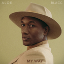 My Way/Aloe Blacc