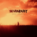 The Day I Tried To Live/Sevendust