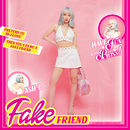 Fake Friend/Ash-B