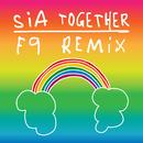 Together (F9 Remixes)/Sia