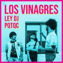 Pa que te quedes conmigo (Ley DJ Remix)/Los Vinagres