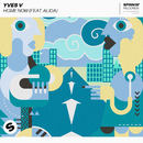 Home Now (feat. Alida)/Yves V