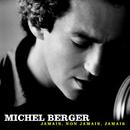 Jamais, non jamais, jamais (Remasterisé en 2002)/Michel Berger