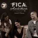 Fica (Participação especial Simone & Simaria) [Acústico]/Imaginasamba