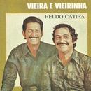 Rei do catira/Vieira & Vieirinha