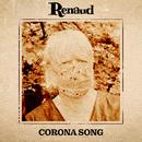 Corona Song/Renaud