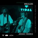 Johnny Fredrik (live from the Tidal studio at Øya 2015)/deLillos