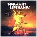 Dancing In The Fire (Man With Blue Eyes Remix)/TooManyLeftHands