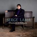 D'Aventures en Aventures/Serge Lama